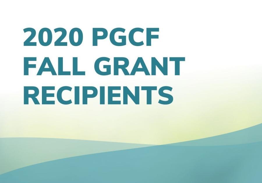 PGCF Awards $110,042 through Fall Grant Intake